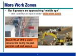 more work zones