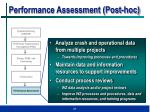 performance assessment post hoc