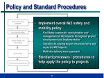 policy and standard procedures