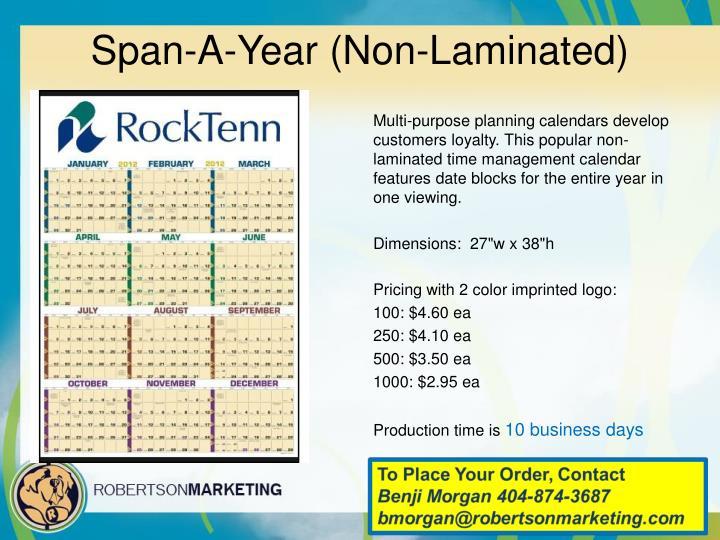 Span-A-Year (Non-Laminated)