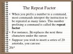 the repeat factor