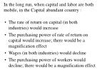 in the long run when capital and labor are both mobile in the capital abundant country