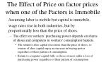 the effect of price on factor prices when one of the factors is immobile