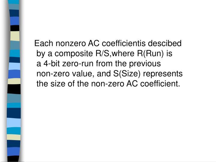 Each nonzero AC coefficientis descibed