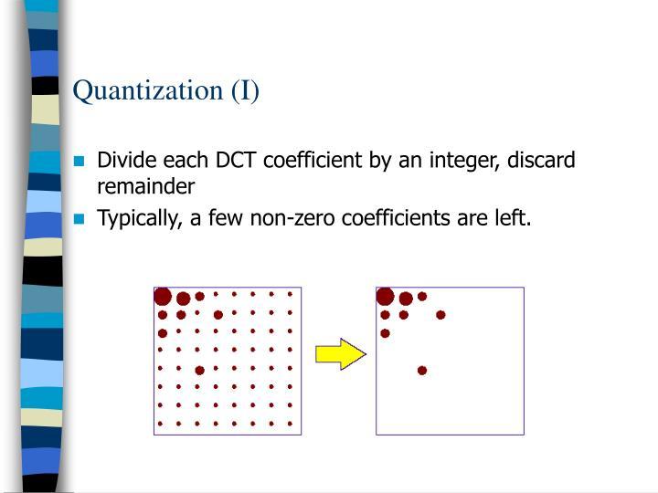 Quantization (I)
