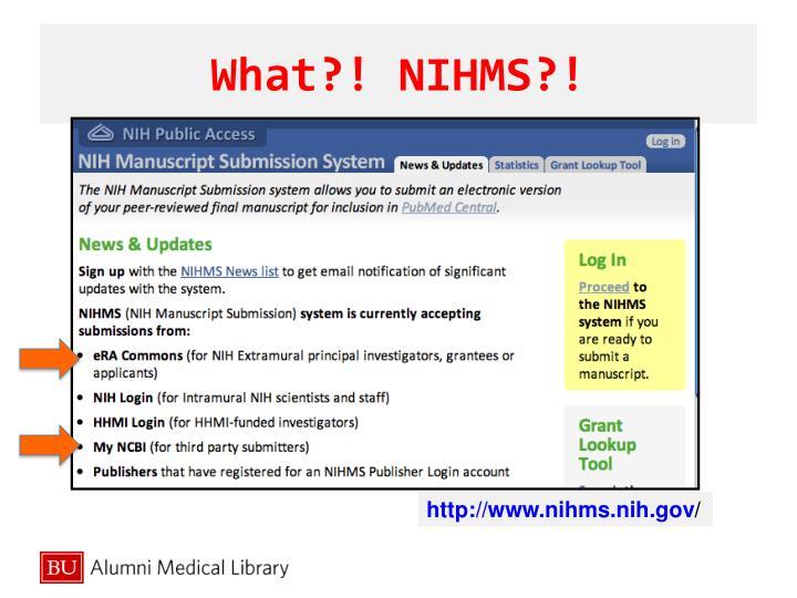 What?! NIHMS?!