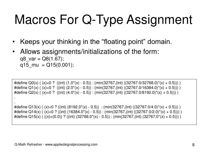 Macros For Q-Type Assignment