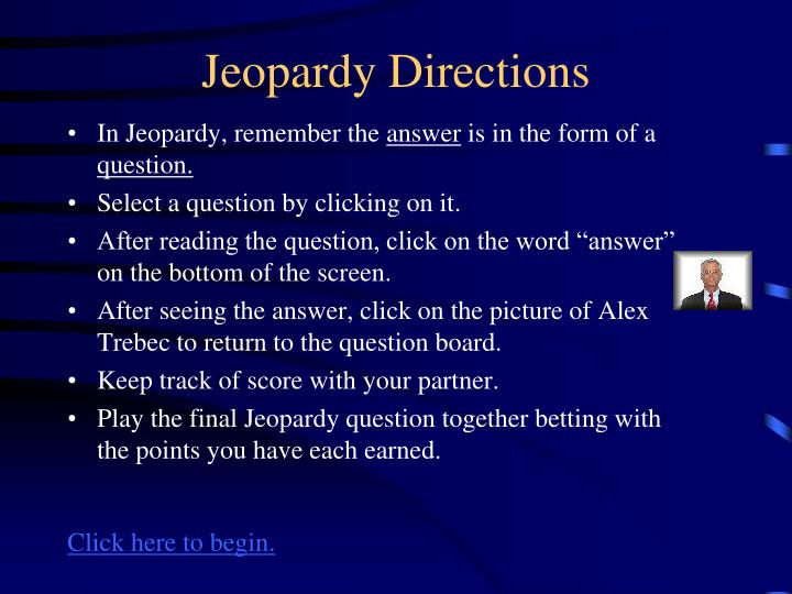 jeopardy directions n.