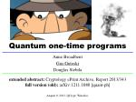 quantum one time programs