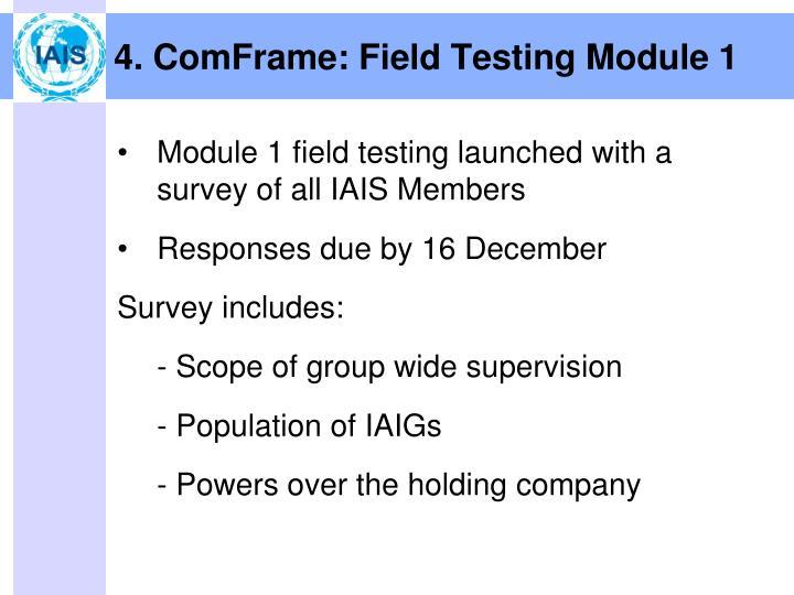 4. ComFrame: Field Testing Module 1