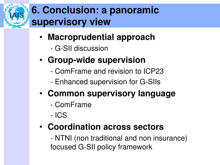 6. Conclusion: a panoramic supervisory view