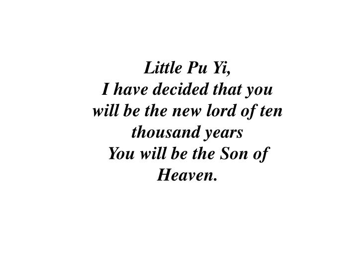 Little Pu Yi,