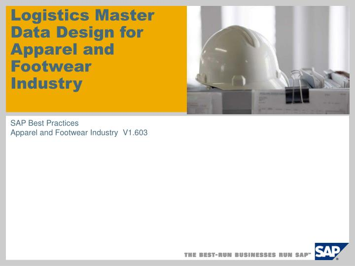 PPT - Logistics Master Data Design for Apparel and Footwear Industry