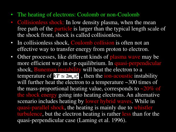 The heating of electrons: Coulomb or non-Coulomb