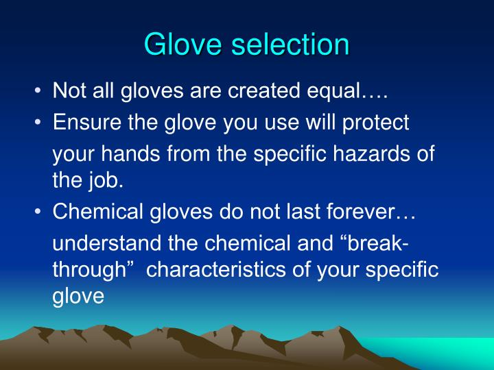 Glove selection