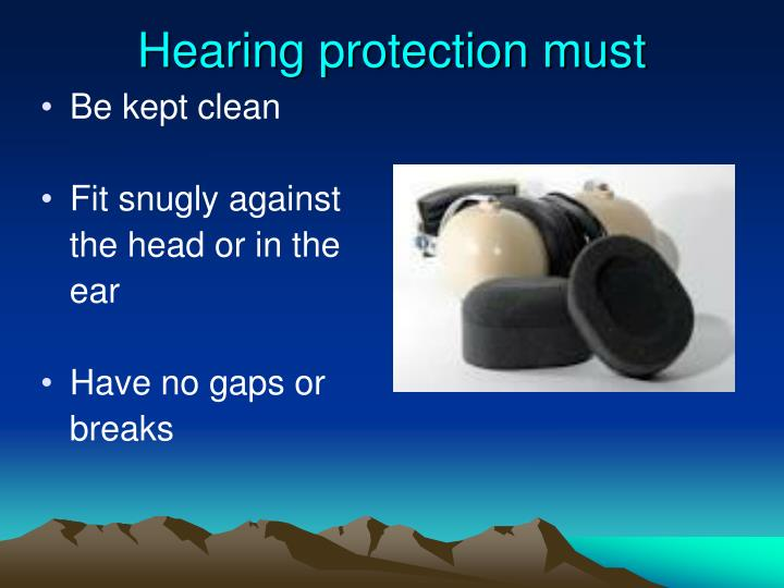 Hearing protection must