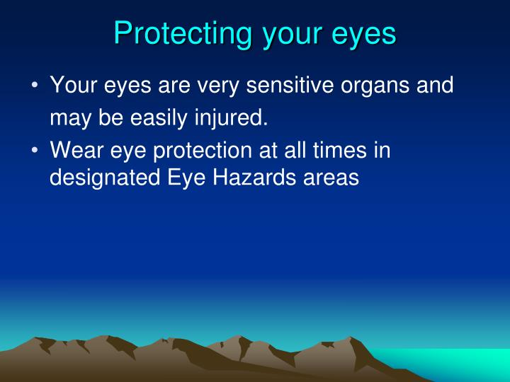 Protecting your eyes