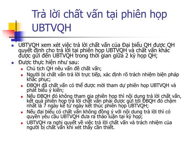 Trả lời chất vấn tại phiên họp UBTVQH