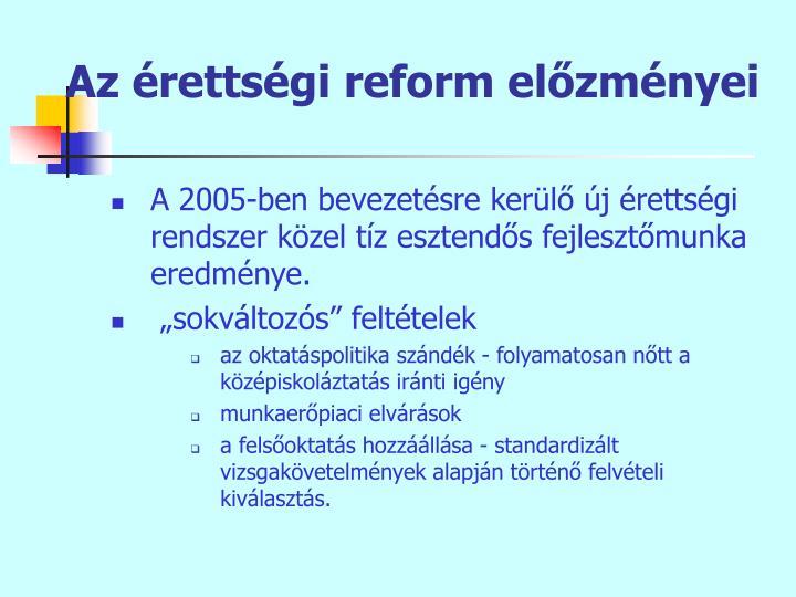 Az retts gi reform el zm nyei