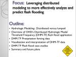 focus leveraging distributed modeling to more effectively analyze and predict flash flooding