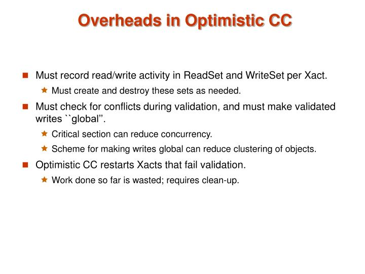 Overheads in Optimistic CC