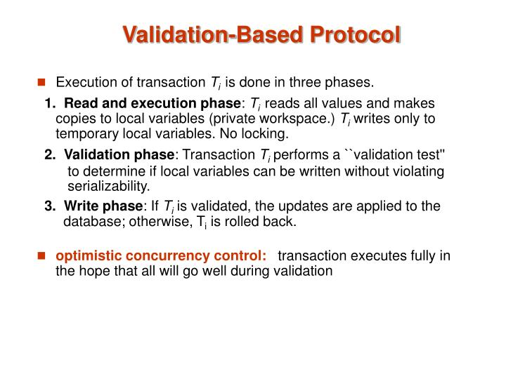 Validation based protocol