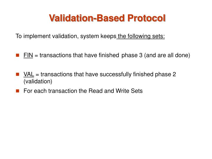 Validation-Based Protocol