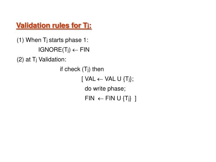Validation rules for T