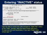 entering inactive status