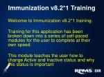 immunization v8 2 1 training
