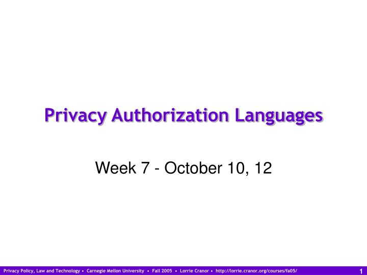 privacy authorization languages n.