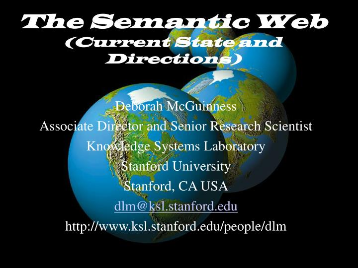 the semantic web current state and directions n.