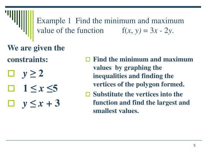 Example 1  Find the minimum and maximum value of the function         f(