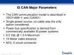 is can major parameters