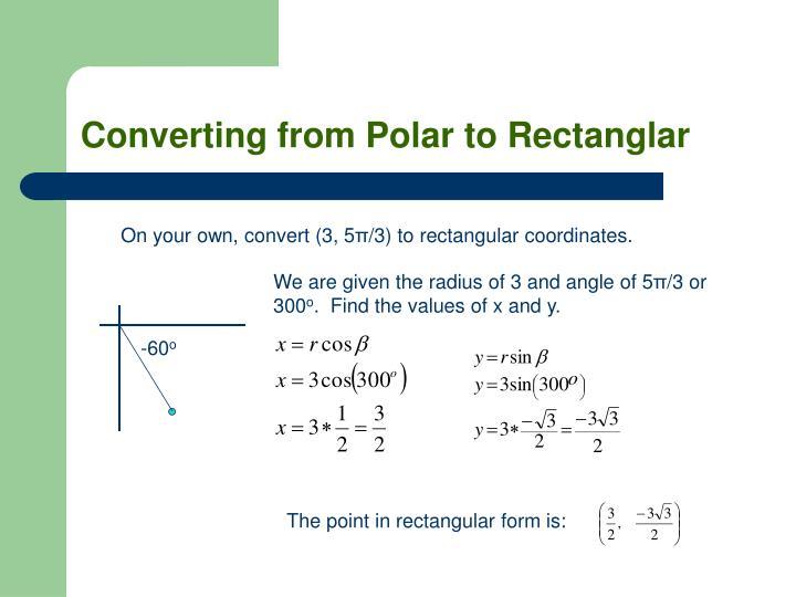 Converting from Polar to Rectanglar