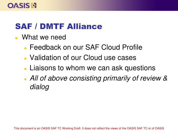 SAF / DMTF Alliance