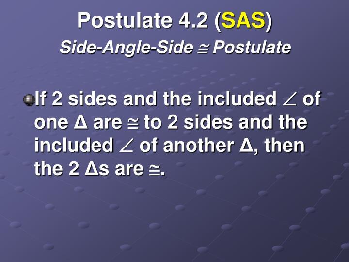 Postulate 4.2 (