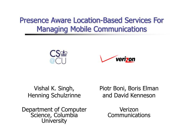 Presence aware location based services for managing mobile communications