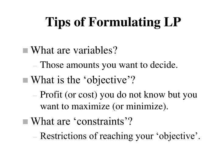 Tips of Formulating LP