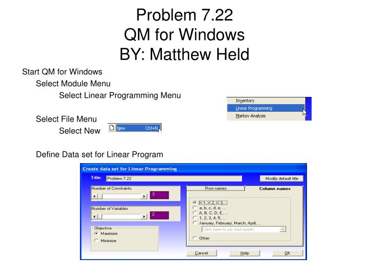 Problem 7 22 qm for windows by matthew held1