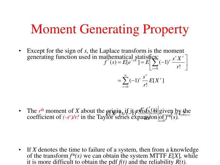 Moment Generating Property