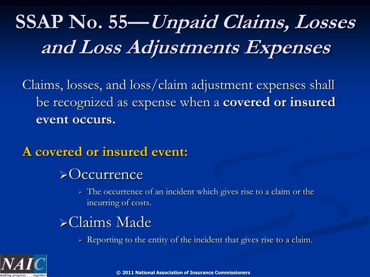 Ssap no 55 unpaid claims losses and loss adjustments expenses