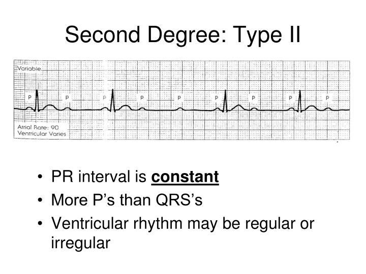 Second Degree: Type II