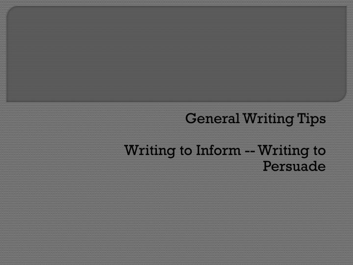General Writing Tips