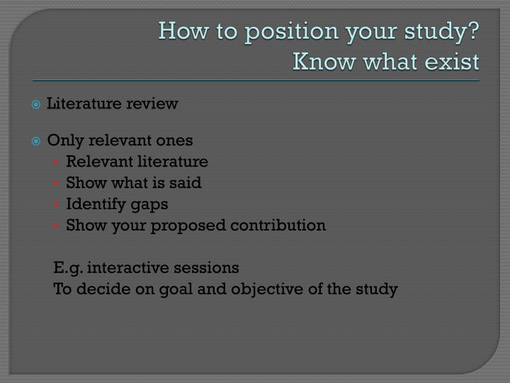 How to position your study?