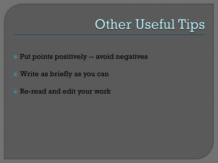Other Useful Tips