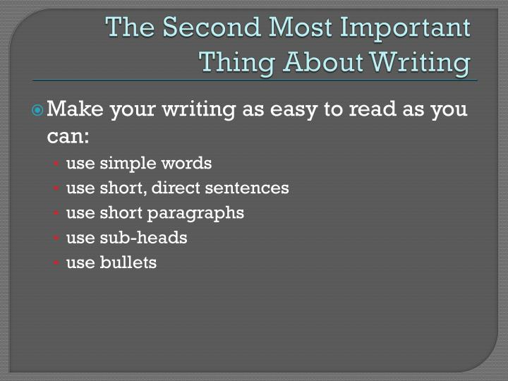 The Second Most Important Thing About Writing