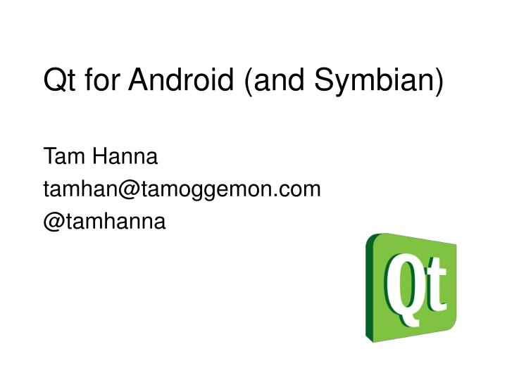 qt for android and symbian n.