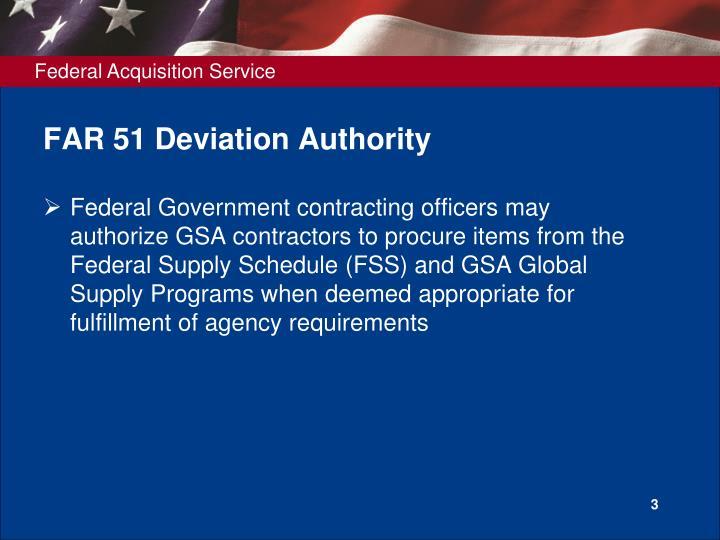 Far 51 deviation authority