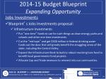 2014 15 budget blueprint expanding opportunity10